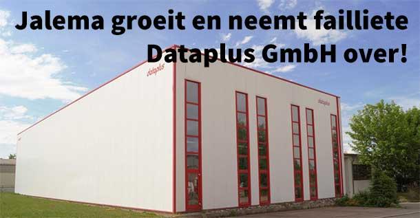 Jalema groeit en neemt failliete Dataplus GmbH over!